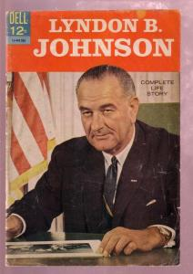 LYNDON B. JOHNSON 1964- U.S. PRESIDENT'S LIFE STORY-JFK VG