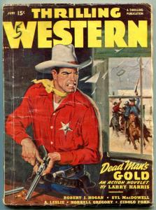 Thrilling Western Pulp June 1948- Dead Mans Gold- Cibolo Ford VG