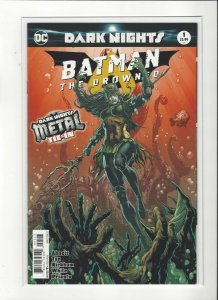 Batman:The Drowning #1 Dark Knights Metal DC Comics Unread NM/M