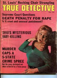TRUE DETECTIVE-APRIL 1964-MURDER-VICE-ROBBERY-RAPE-BABY KILLERS-good G