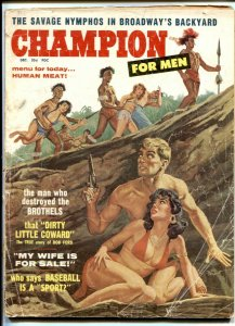 Champion For Men December 1959- Bob Ford Dirty Coward- Human Meat