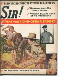 Sir-12/1957-Greta Thyssen pix-apes-commies-vice-von Richthofen-VG