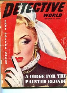 DETECTIVE WORLD-SEPT 1951-G-HARD BOILED-SPICY-MURDER-RAPE-POISON- G
