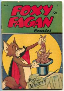 Foxy Fagan #4 1947- Obscure Golden Age Funny Animal comic VG