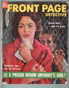 FRONT PAGE DETECTIVE FEB 1955-PRISON WIDOWS-TRUE CRIME PULP MAG FR/G