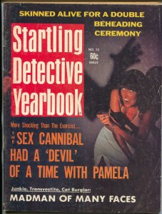 Startling Detective Yearbook #12 1974-crime pulp-violence-cannibal-beheading-VG