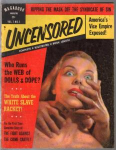 Magabook Magazine-Uncensored-#1  6/1953-1st issue-strangulation-dope slave-VG