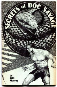 Secrets of Doc Savage Fanzine 1981- Will Murray- Frank Hamilton Lester Dent VG