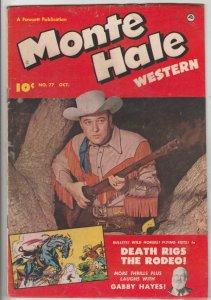 Monte Hale Western #77 (Oct-52) VG+ Affordable-Grade Monte Hale, Gabby Hayes