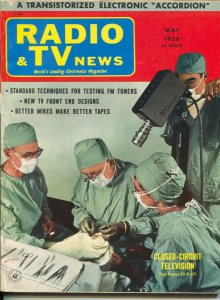 Radio & TV News 5/1958-electronics-closed circuit TV-medical operation-VG