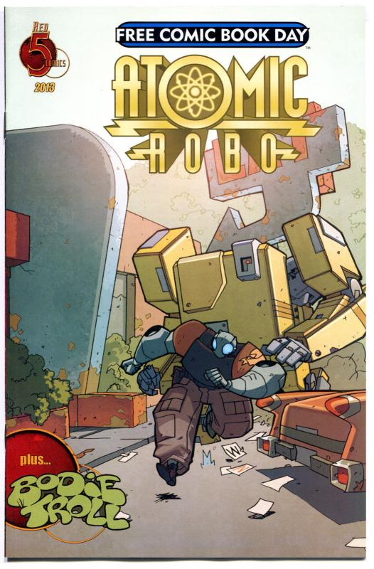 ATOMIC ROBO / BODIE TROLL, NM, Robot, Clevinger, FCBD, 2013, more items in store