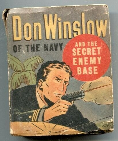 Don Winslow Of The Navy and the Secret Enemy Base Big Little Book 1943