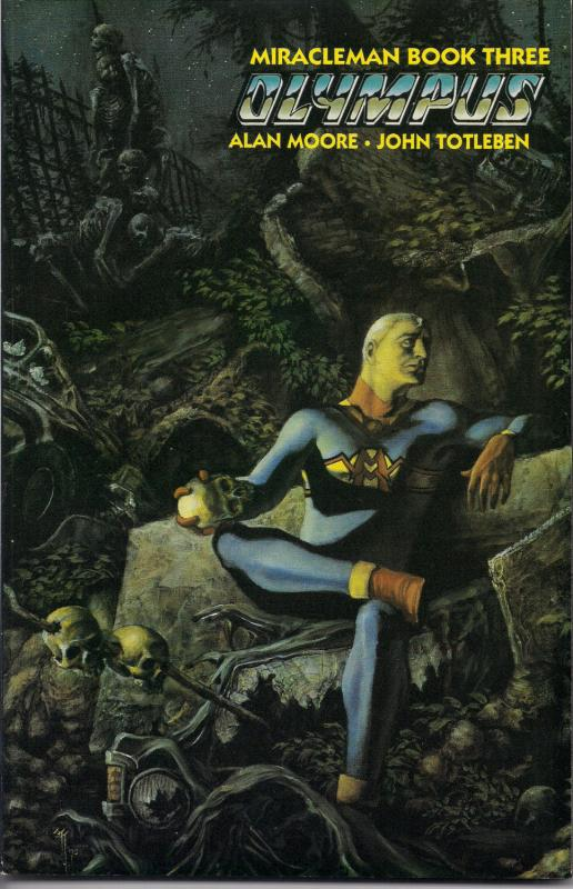 MIRACLEMAN, Book Three,OLYMPUS,Paperback,Collection, Alan Moore, John Totleben