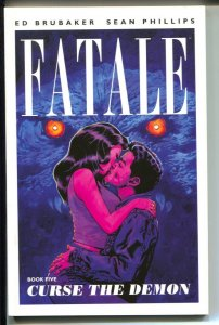 Fatale: Curse The Demon-Vol.5-Ed Brubaker-2014-PB-VG/FN