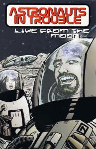 Astronauts In Trouble: Live From the Moon TPB #1 (2nd) VF/NM; AiT-Planet Lar | s