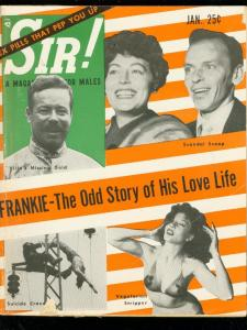 SIR! MAGAZINE JAN 1'6-FRANK SINATRA-VEGETARIAN STRIPPER G/VG