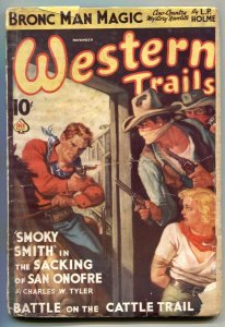 Western Trails Pulp November 1937- Smoky Smith- LP Holmes
