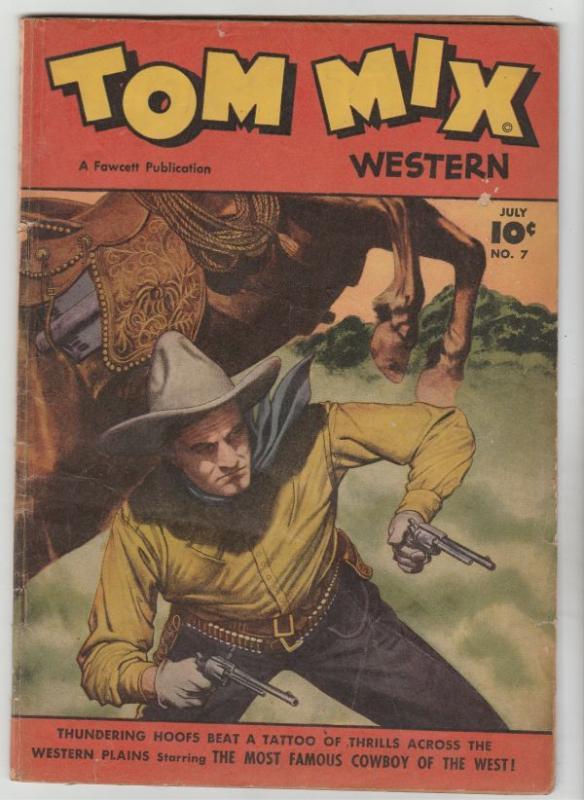 Tom Mix Western #7 (Jul-48) VG+ Affordable-Grade Tom Mix