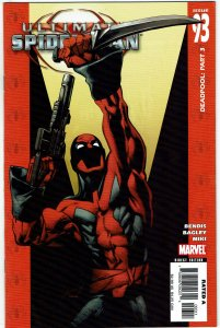 Ultimate Spider-Man #93 Brian Bendis Ultimate X-Men Deadpool NM