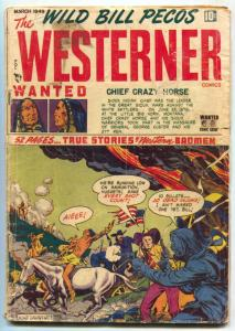 Westerner #19 1949- Wild Bill Pecos- CUSTERS LAST STAND