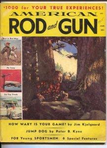 American Rod & Gun 1/1955-Jim Kjelgaard story-Peter B Kyne-pulp thrills-fishi...