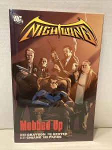 NIGHTWING: MOBBED UP  (DC 2005 TPB SC TP ~ Grayson / Hester ~ #107-111) (D13)