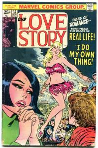 Our Love Story #37 1975- Marvel Bronze Age Romance- Go Go Dancer