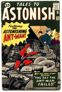 TALES TO ASTONISH #40 1963-MARVEL-ANT-MAN-STEVE DITKO-JACK KIRBY-VG+