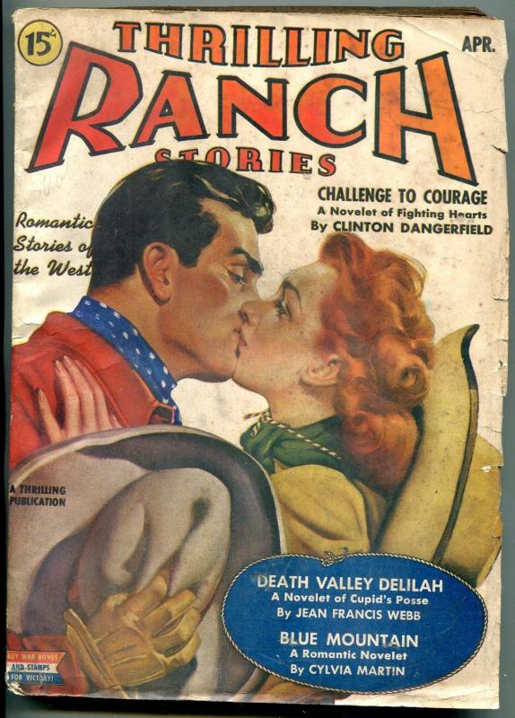Thrilling Ranch Stories Pulp April 1943- Clinton Dangerfield- Cylvia Martin G