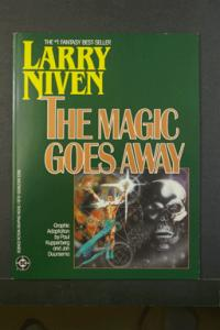 Larry Niven. The Magic Goes Away. 1986. DC Comics.