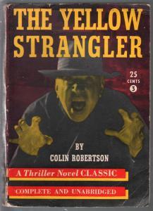 Thriller Novel Classic #3 1940's-Yellow Strangler-Colin Robertson-horror-VG