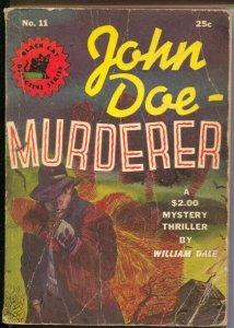 -Black Cat Mystery Series #11 1942-John Doe-Murderer-William Dale-P