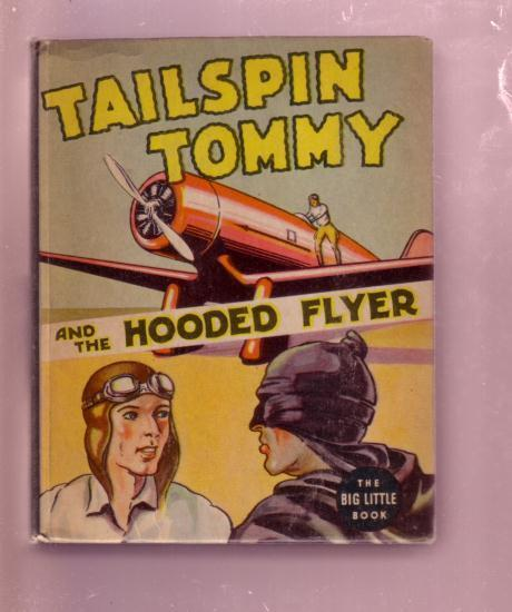 TAILSPIN TOMMY HOODED FLYER HAL FORREST  BLB#1423--1937 VF+