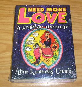 Need More Love HC VF/NM underground ALINE KOMINSKY CRUMB 2007 hardcover rare