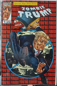 Zombie Trump #1 NM Special Bye Don Issue You're Fired Edition