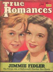 True Romances 7/1940-Mickey Rooney-Judy Garland-exploitation-pulp thrills-FN