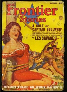 FRONTIER STORIES 1949 SUMMER- WOMAN TIED UP ON CVR VG