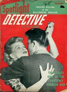 SPOTLIGHT DETECTIVE-SEPT 1942-MURDER-ROBBERY-RAPE-VICE-ORGY-good G