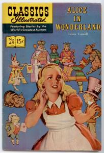 Classics Illustrated #49 HRN 167 - Alice In Wonderland   FN/VF 7.0