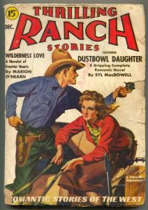 Thrilling Ranch Stories Pulp December 1940- Dustbowl Daughter