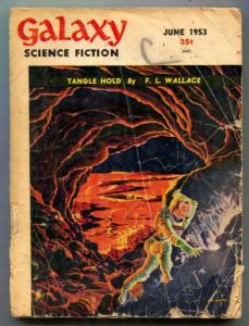 Galaxy Science Fiction June 1953- Philip K Dick- Tangle Hold