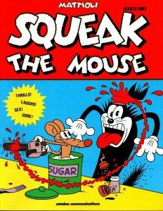 Details about  Squeak The Mouse SC - Mattioli - Catalan - Underground - Nm