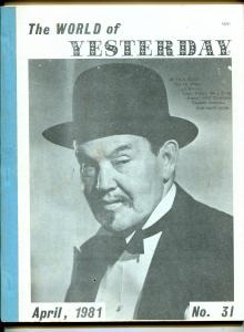World of Yesterday #31 4/1981-Charlie Chan-Capt Billy's Whiz Bang-VG