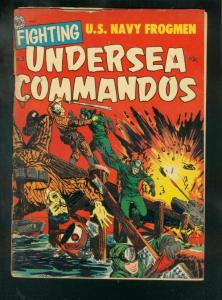 FIGHTING UNDERSEA COMMANDOS #3 1952-FROGMEN IN KOREA FR
