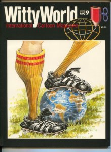 Witty World #9 1990-International Cartoon Magazine-Mort Drucker-Phil Yeh-MAD-VF
