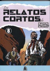 Los Archivos de El Boletin: Los Relatos Cortos de Angel Pardo numero 08: Quin...