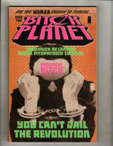 Bitch Planet Book # 2 Image Comics TPB Graphic Novel Comic Book President J110