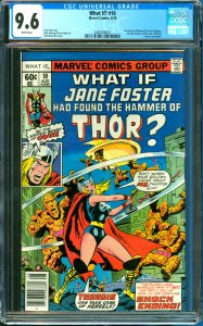 What If? #10 CGC Graded 9.6 1st Jane Foster as Thor