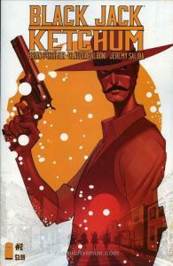 Black Jack Ketchum #2 FN; Image   save on shipping - details inside