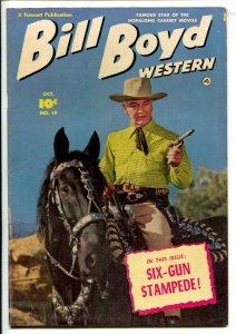 Bill Boyd Western #19 1951-Fawcett-Photo cover-Six-Gun Stampede-FN